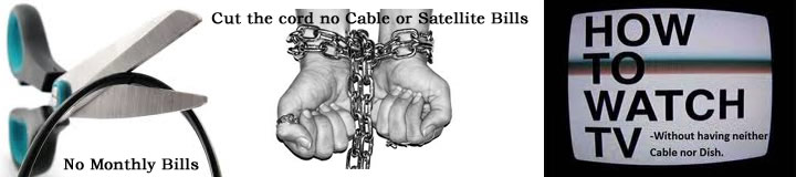 Cut the Cable cord ditch cable or Satellite